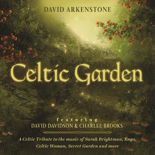 Celtic Garden: A Celtic Tribut...