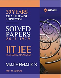 39 Years' Chapterwise Topicwise Solved Papers 2017-1979 IIT JEE
