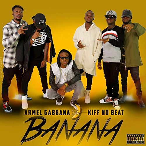 Banana feat kiff no beat explicit by armel gabbana on for Video kiff no beat