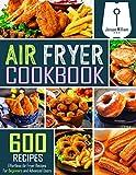 Air Fryer Cookbook: 600 Effortless Air Fryer