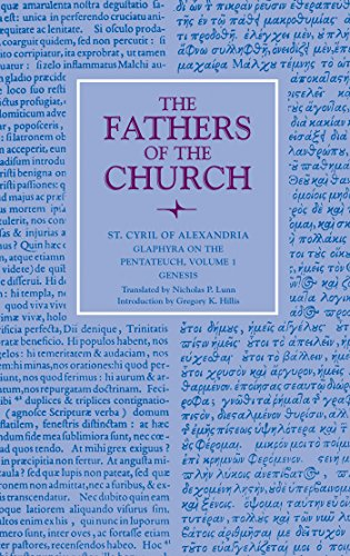 Glaphyra on the Pentateuch, Volume 1: Genesis (Fathers of the Church Patristic Series)