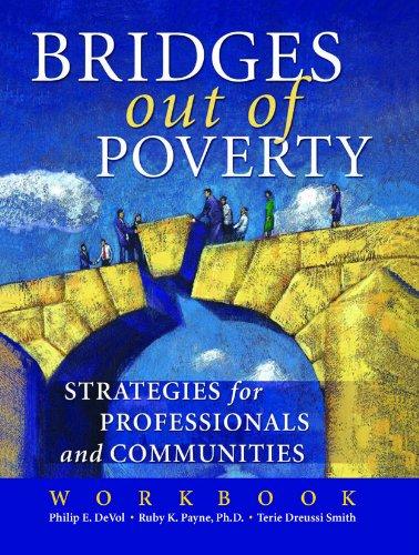 Bridges Out of Poverty Workbook (To Poverty Bridges)
