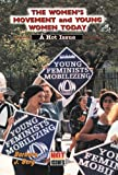 The Women's Movement and Young Women Today, Barbara J. Berg, 076601200X
