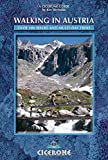Walking in Austria: 100 Mountain Walks in Austria (Cicerone Guides)
