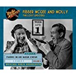 Fibber McGee and Molly: The Lost Episodes, Volume 6 | Don Quinn,Jim Jordan