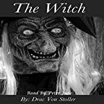 The Witch | Drac Von Stoller