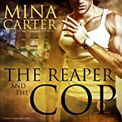 The Reaper and the Cop: Liberty, Oakwood Series, Book 1 | Mina Carter
