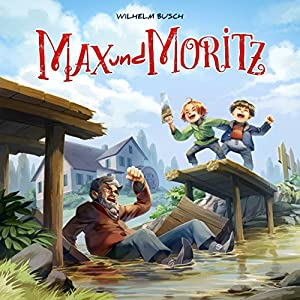 Max und Moritz (Holy Klassiker 11) Hörspiel