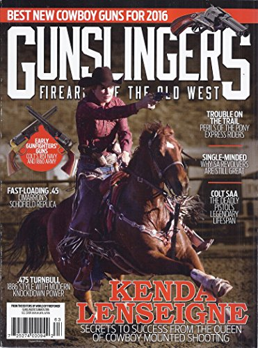 Gunslingers: Firearms of The Old West (Summer 2016)