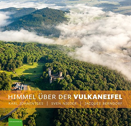 Himmel über der Vulkaneifel: Luftbildband