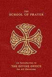 The School Of Prayer: An Introduction to the Divine