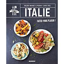 Italie (A table !) (French Edition)