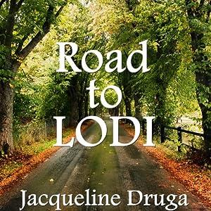 Road to Lodi Audiobook