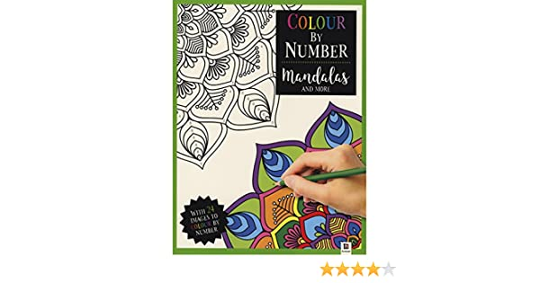 Colour By Number Mandalas And More Get Creative 9781488930928