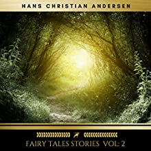 Fairy Tales Stories 2 Audiobook by Hans Christian Andersen Narrated by Brian Kelly