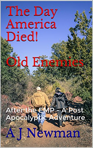Clarity Tile - The Day America Died!  Old Enemies: After the EMP - A Post Apocalyptic Adventure