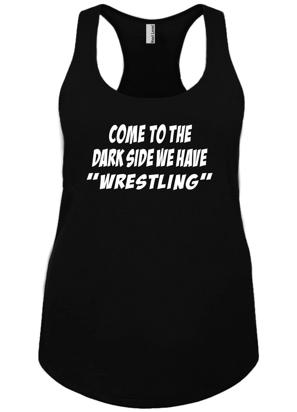 Mighty Ambitious Ladies Funny Tank Top Come To The Darkside We Have Wrestling 2X