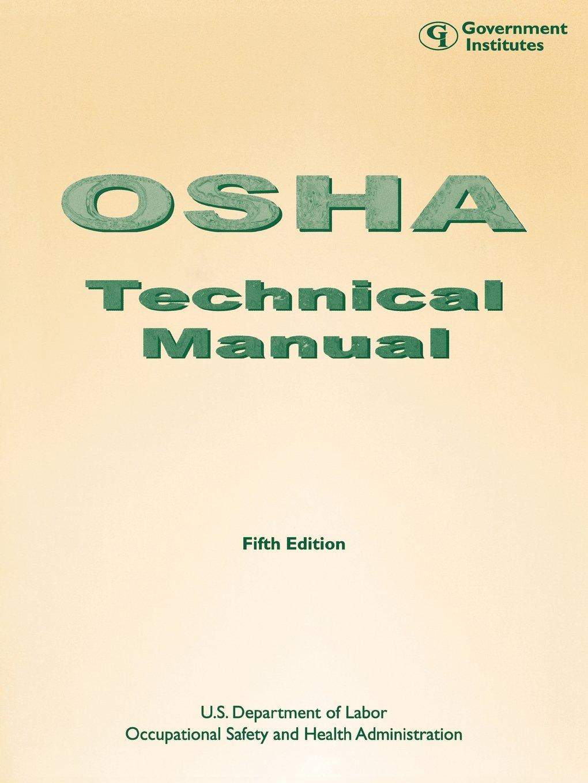 osha technical manual staff occupational safety and health rh amazon com osha technical manual heat osha technical manual heat