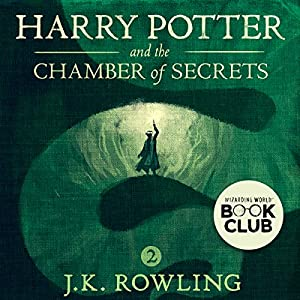 Harry Potter and the Chamber of Secrets, Book 2 Audiobook