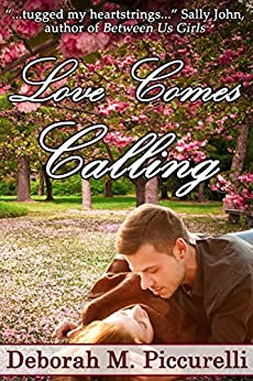 Love Comes Calling by [Piccurelli, Deborah M.]