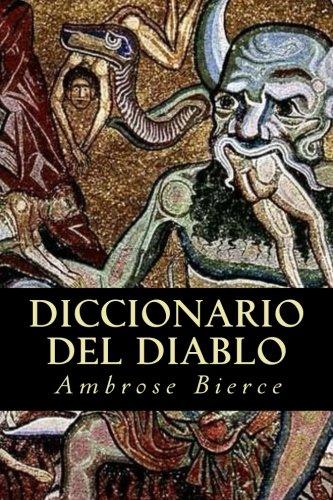 Diccionario del Diablo (Spanish Edition) [Ambrose Bierce] (Tapa Blanda)