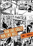 Run Like Crazy Run like Hell
