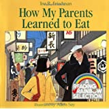 How My Parents Learned to Eat (Rise and Shine)