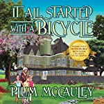 It All Started with a Bicycle | Plum McCauley