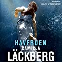 Havfruen [The Mermaid] Audiobook by Camilla Läckberg Narrated by Torben Sekov