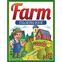 Farm Coloring Book: Coloring Books for Kids (Art Book Series)