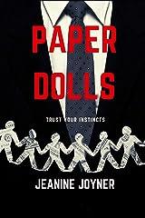 Paper Dolls: Trust Your Instincts Paperback
