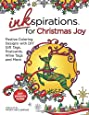 Inkspirations for Christmas Joy: Festive Coloring Designs with DIY Gift Tags, Postcards, Wine Tags and More