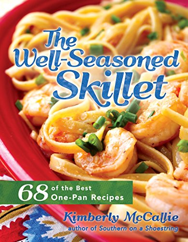 The Well-Seasoned Skillet by Kim McCallie