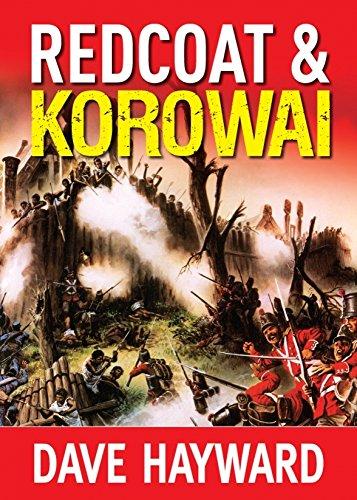 red-coat-korowai-a-novel-of-the-new-zealand-wars-the-new-zealand-wars-trilogy-book-1
