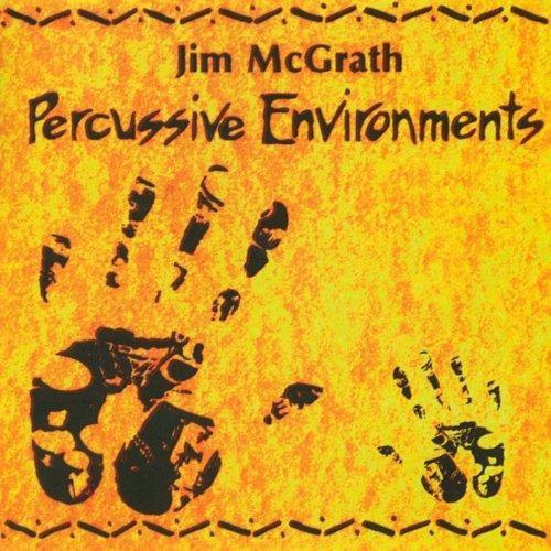 Percussive Environments Jim McGrath product image