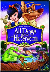All Dogs Go To Heaven (Bilingual)