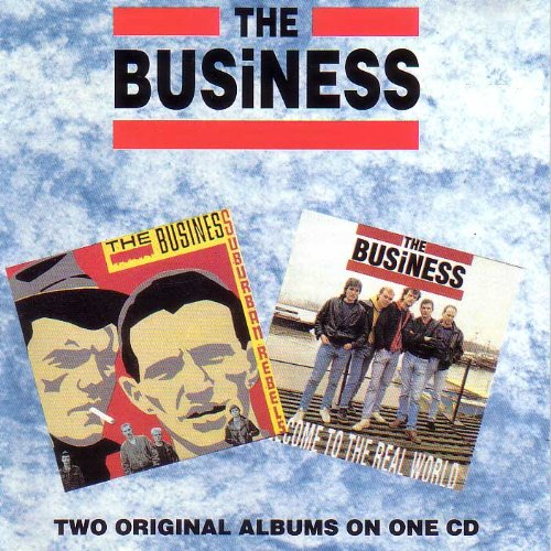 The Business: Suburban Rebels / Welcome to the Real World (The Business Welcome To The Real World)