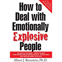 How to Deal with Emotionally Explosive People