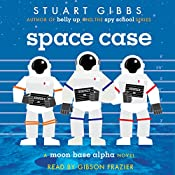 Space Case | Stuart Gibbs