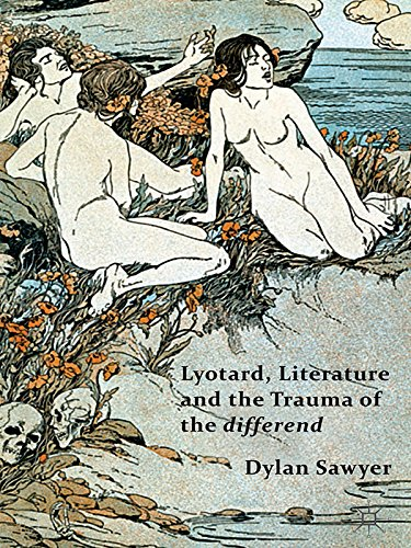 Download Lyotard, Literature and the Trauma of the differend Pdf
