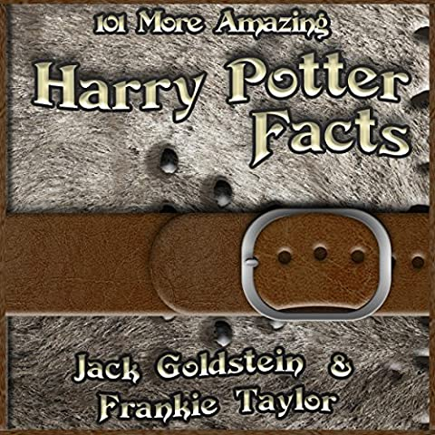 101 More Amazing Harry Potter Facts (Business Trivia)