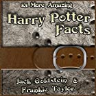 101 More Amazing Harry Potter Facts Hörbuch von Jack Goldstein, Frankie Taylor Gesprochen von: Jack Goldstein