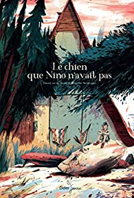Le chien que Nino n'avait pas par Edward Van de Vendel