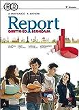 Report. Vol. unico. Per gli Ist. tecnici e professionali. Con e-book. Con espansione online