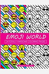 Emoji World Coloring Book: 24 Totally Awesome Coloring Pages Paperback