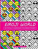 Emoji World Coloring Book: 24 Totally Awesome Coloring Pages