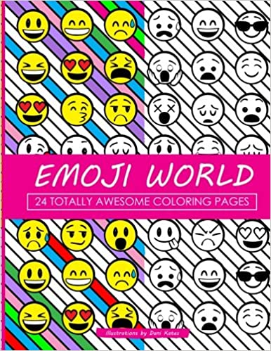 Emoji World Coloring Book: 24 Totally Awesome Coloring Pages ...