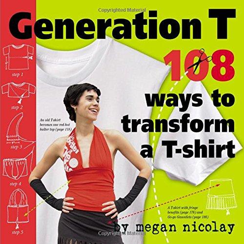generation-t-108-ways-to-transform-a-t-shirt-101-ways-to-transform-a-t-shirt