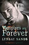 Vampires are Forever: An Argeneau Vampire Novel (Argeneau Vampires Book 8)