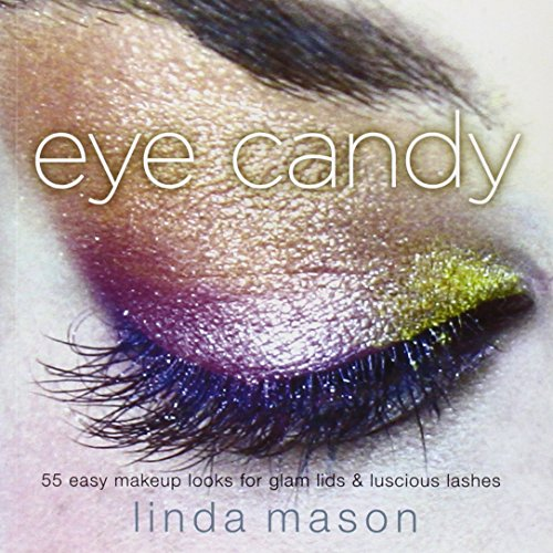 eye-candy-55-easy-makeup-looks-for-glam-lids-and-luscious-lashes